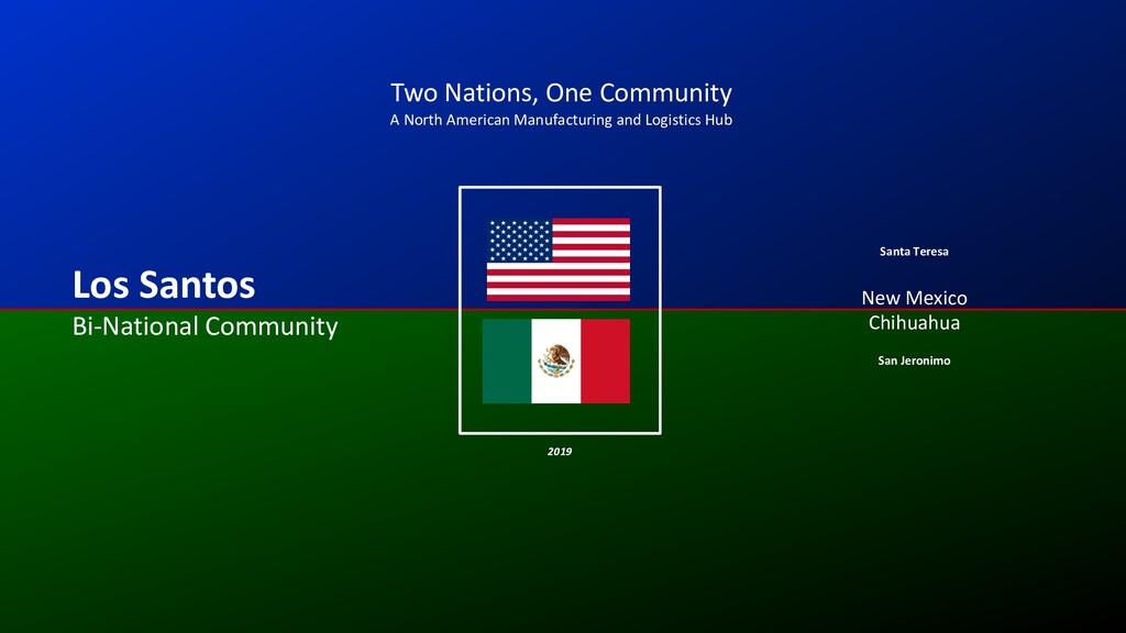 Los Santos Bi-National Community New Mexico San...
