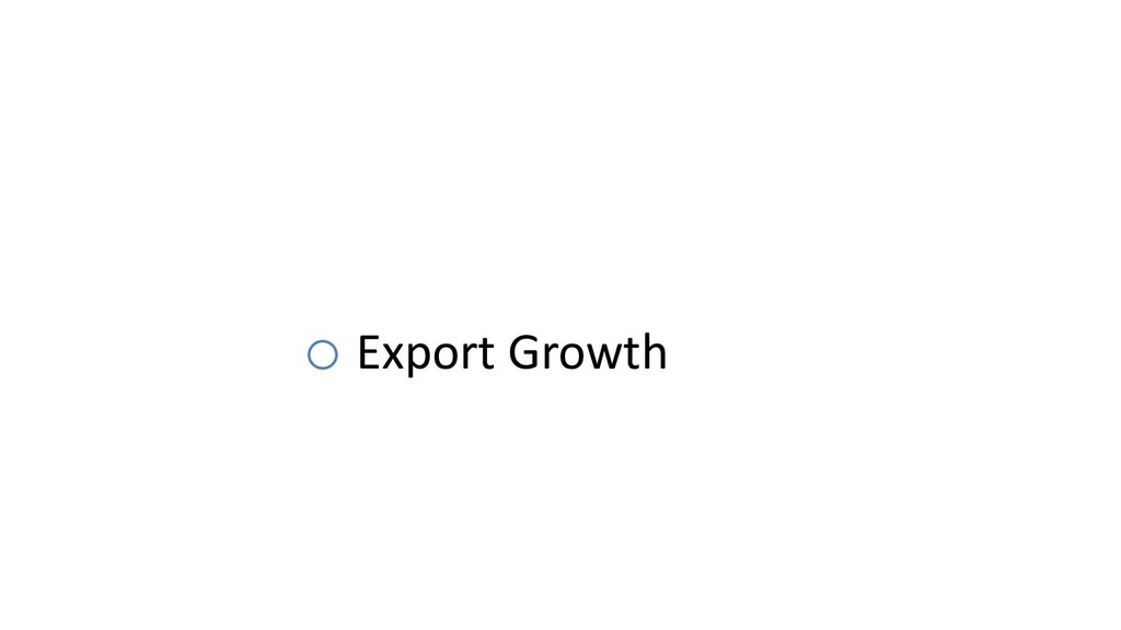 o Export Growth