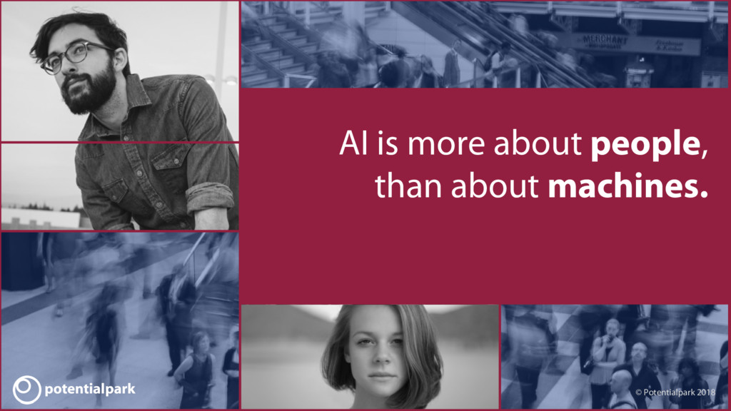 AI is more about people, than about machines. ©...
