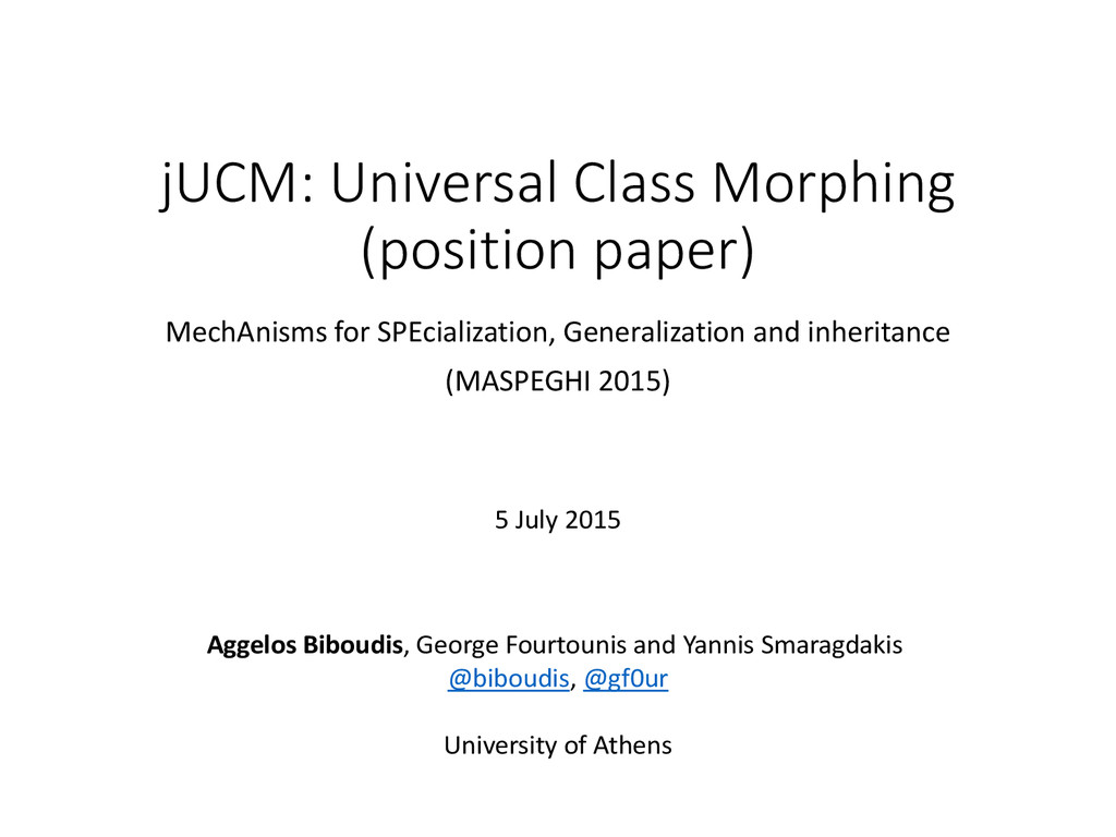 jUCM: Universal Class Morphing (position paper)...