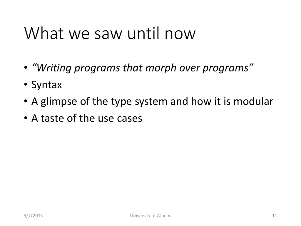 """What we saw until now • """"Writing programs that ..."""