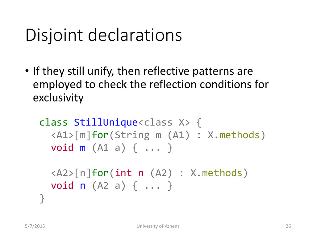 Disjoint declarations • If they still unify, th...