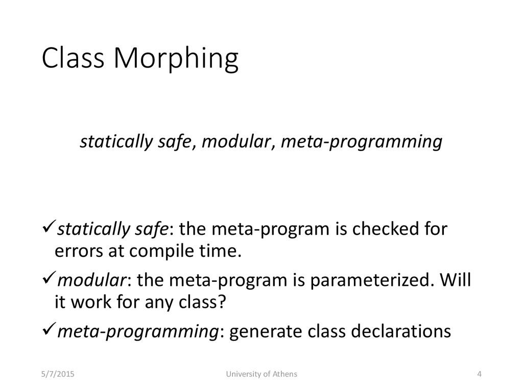 Class Morphing statically safe, modular, meta-p...