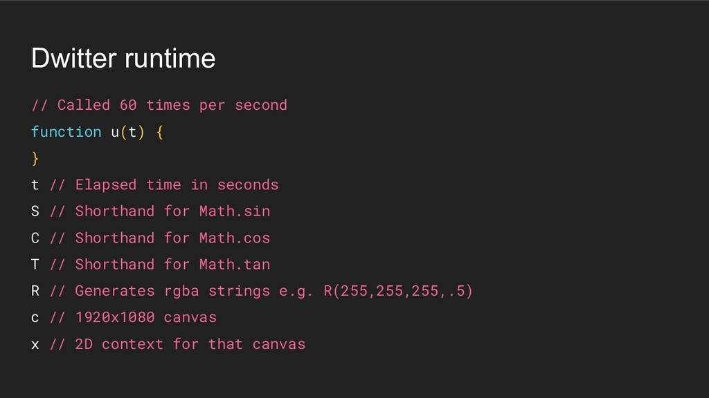 Dwitter runtime // Called 60 times per second f...