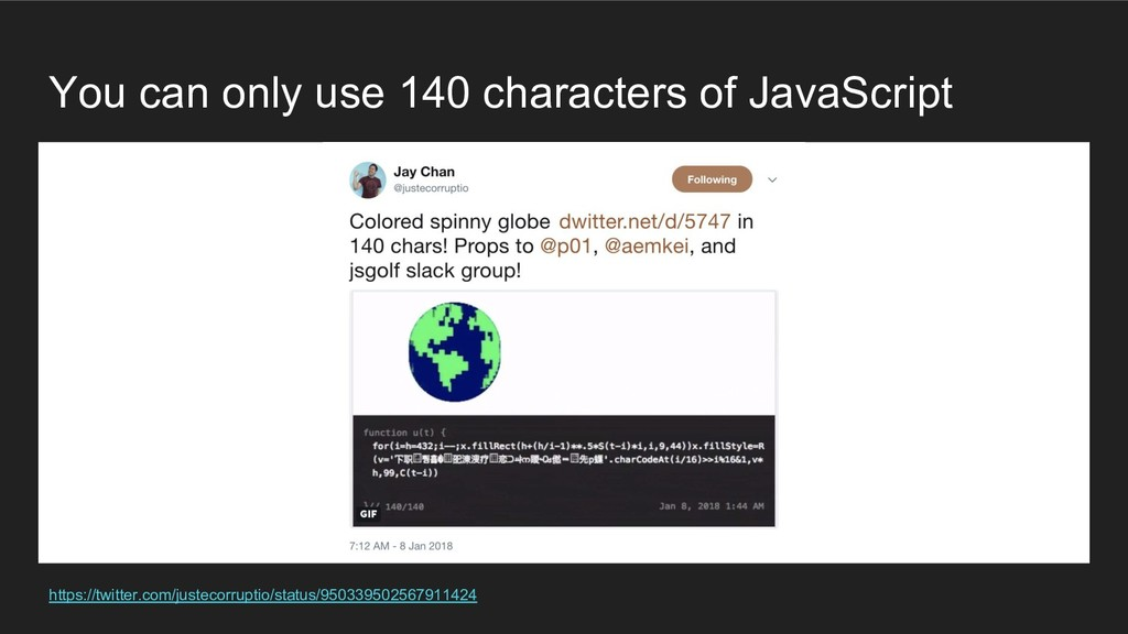 You can only use 140 characters of JavaScript h...