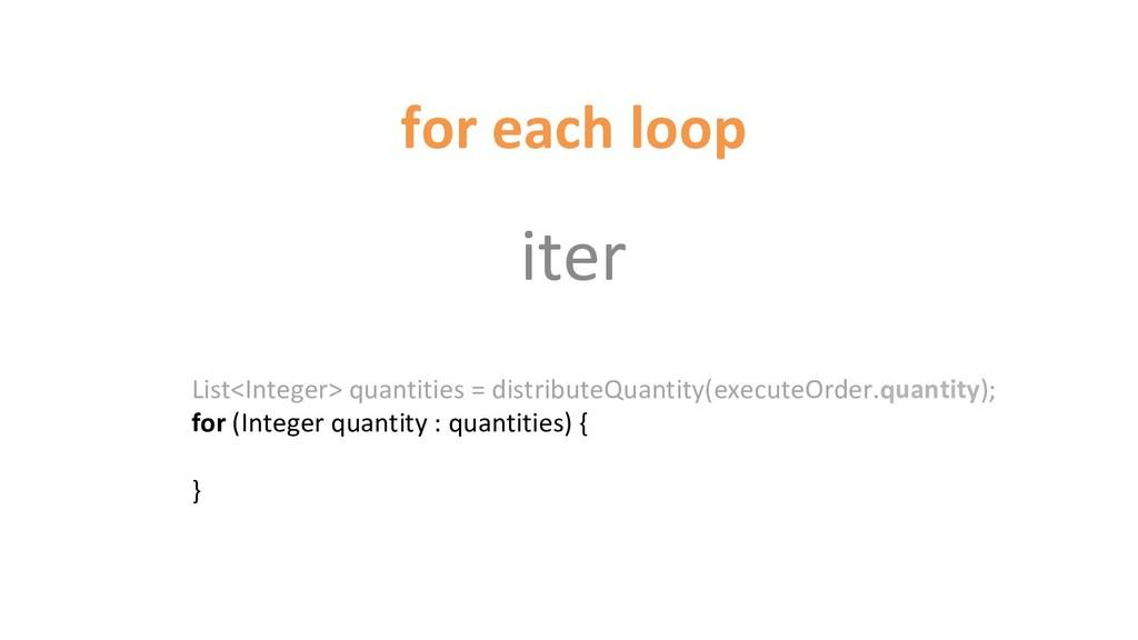 for each loop iter List<Integer> quantities = d...