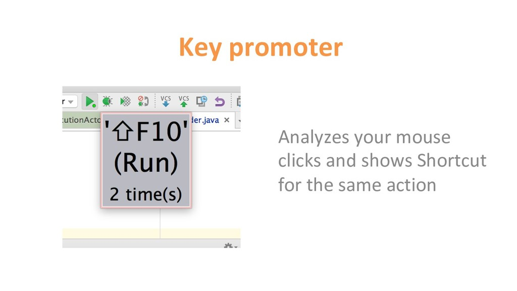 Key promoter Analyzes your mouse clicks and sho...