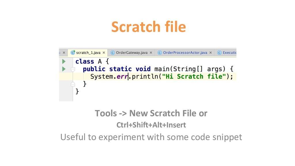 Scratch file Tools -> New Scratch File or Ctrl+...