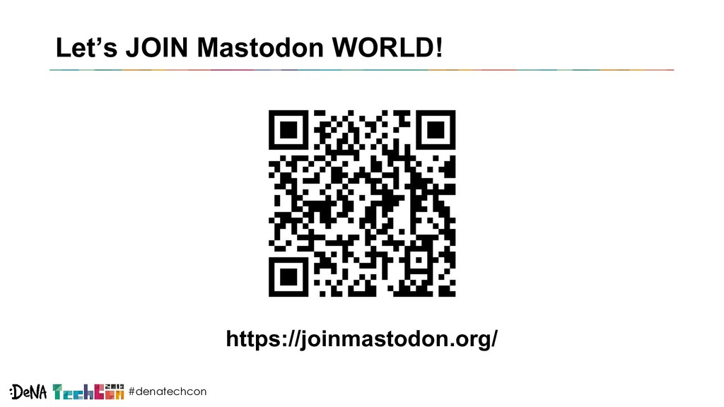 #denatechcon Let's JOIN Mastodon WORLD! https:/...