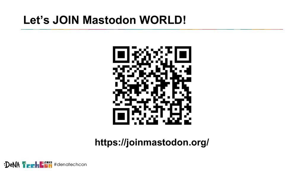 #denatechcon Let's JOIN Mastodon WORLD! https:/...