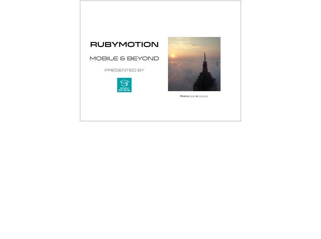 RubyMotion Mobile & Beyond Presented by Photo b...
