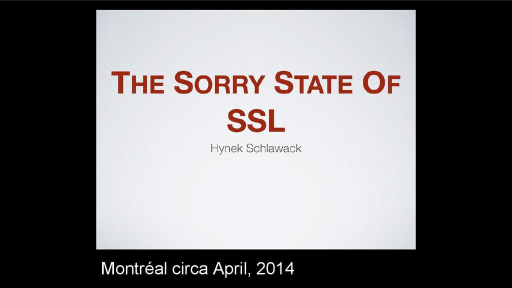 Montréal circa April, 2014