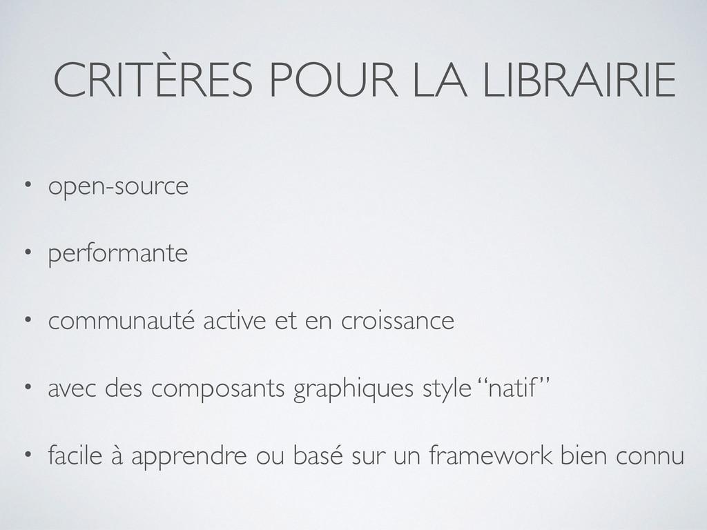 CRITÈRES POUR LA LIBRAIRIE • open-source • perf...