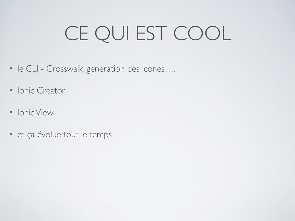CE QUI EST COOL • le CLI - Crosswalk, generatio...