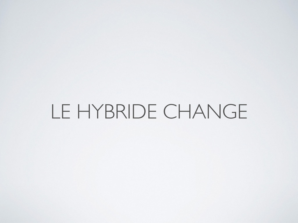 LE HYBRIDE CHANGE