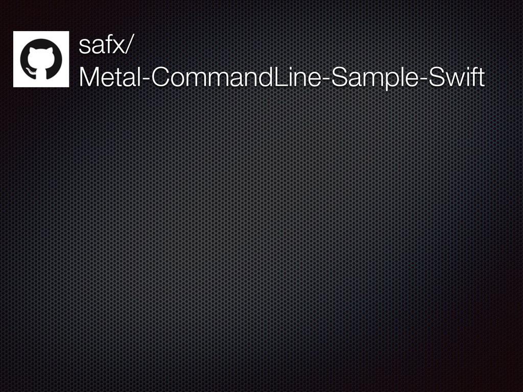 safx/ Metal-CommandLine-Sample-Swift