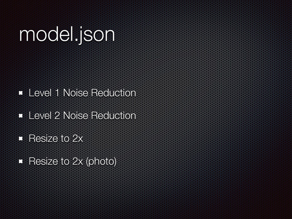 model.json Level 1 Noise Reduction Level 2 Nois...