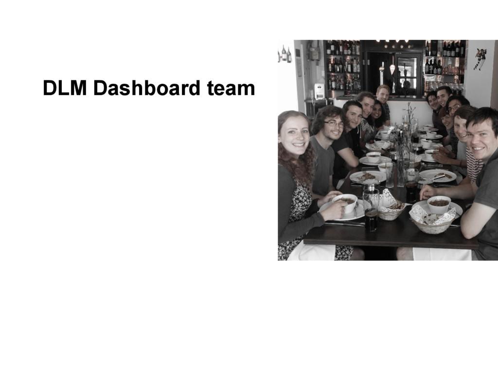 DLM Dashboard team