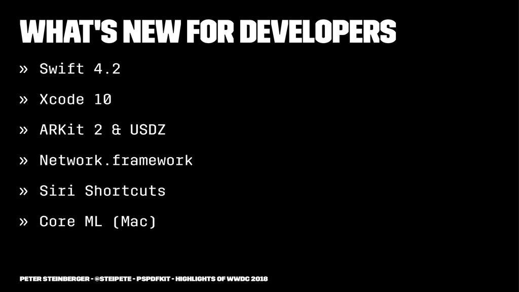 What's New for Developers » Swift 4.2 » Xcode 1...