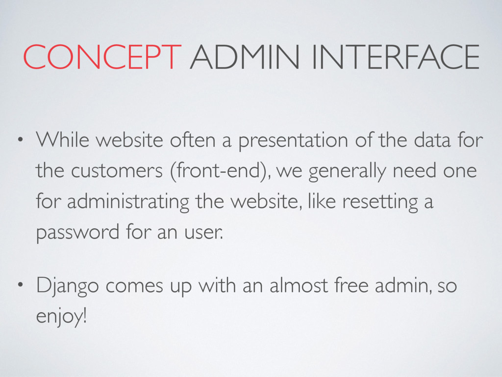 CONCEPT ADMIN INTERFACE • While website often a...