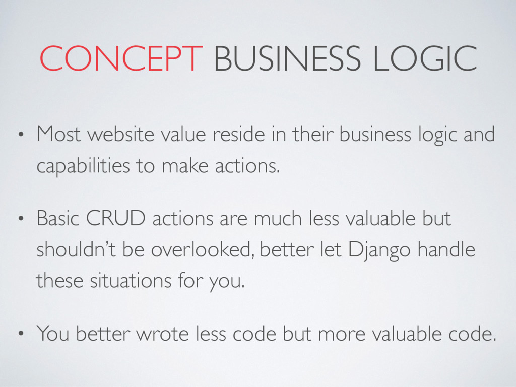 CONCEPT BUSINESS LOGIC • Most website value res...