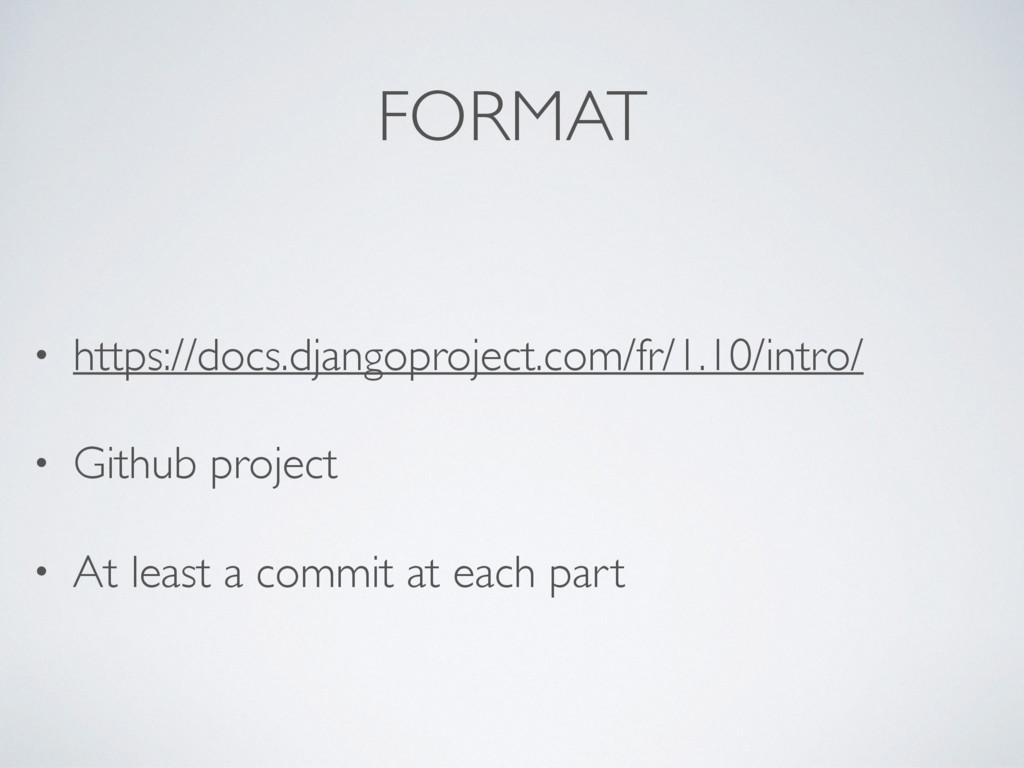FORMAT • https://docs.djangoproject.com/fr/1.10...