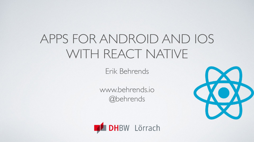APPS FOR ANDROID AND IOS WITH REACT NATIVE Erik...