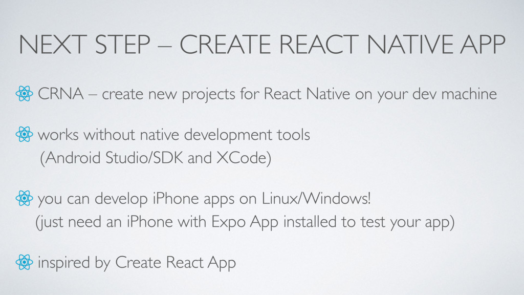 NEXT STEP – CREATE REACT NATIVE APP CRNA – crea...