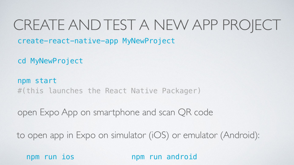 CREATE AND TEST A NEW APP PROJECT create-react-...