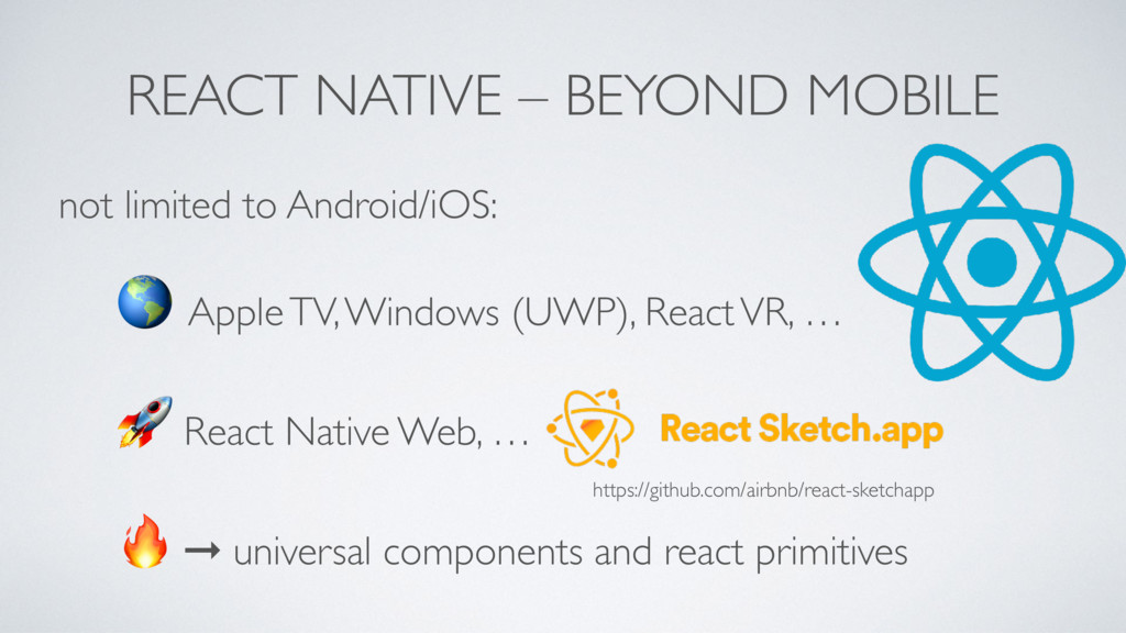REACT NATIVE – BEYOND MOBILE not limited to And...