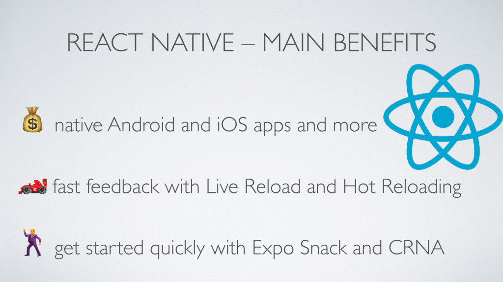 REACT NATIVE – MAIN BENEFITS ! native Android a...
