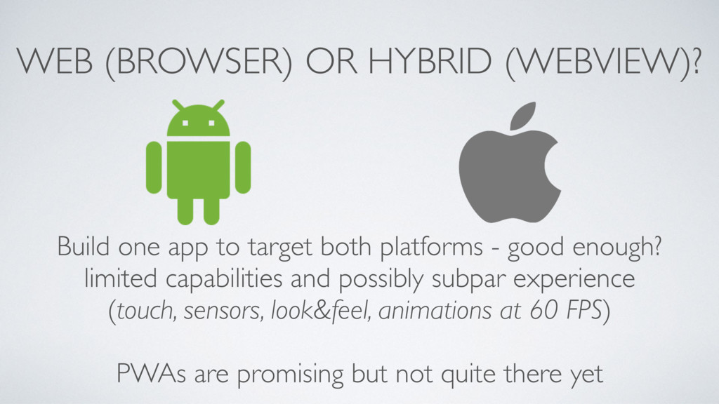 WEB (BROWSER) OR HYBRID (WEBVIEW)? Build one ap...