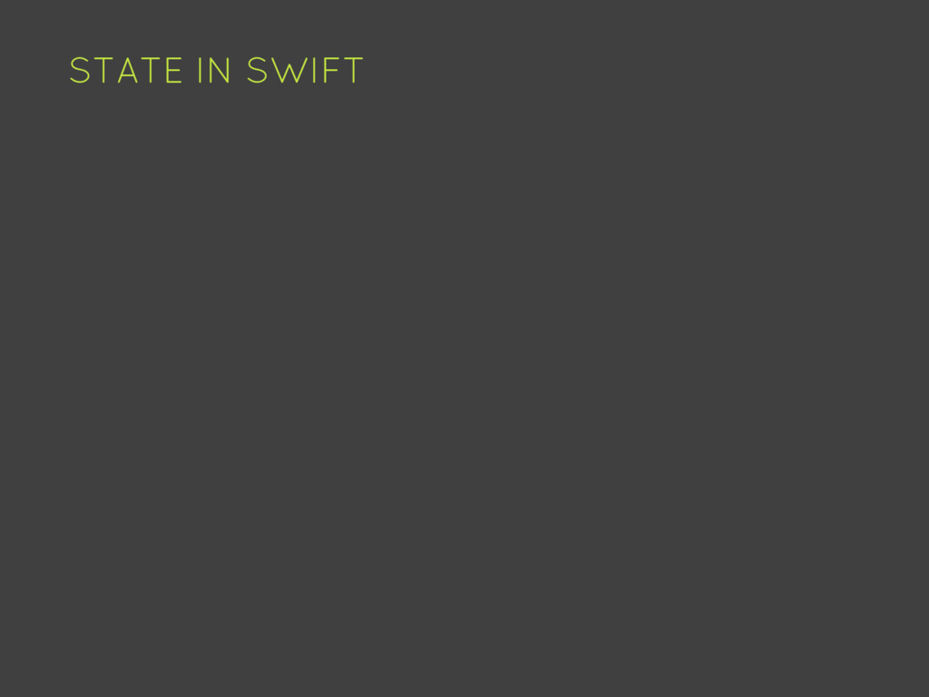STATE IN SWIFT