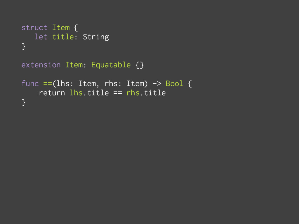 struct Item { let title: String } extension Ite...