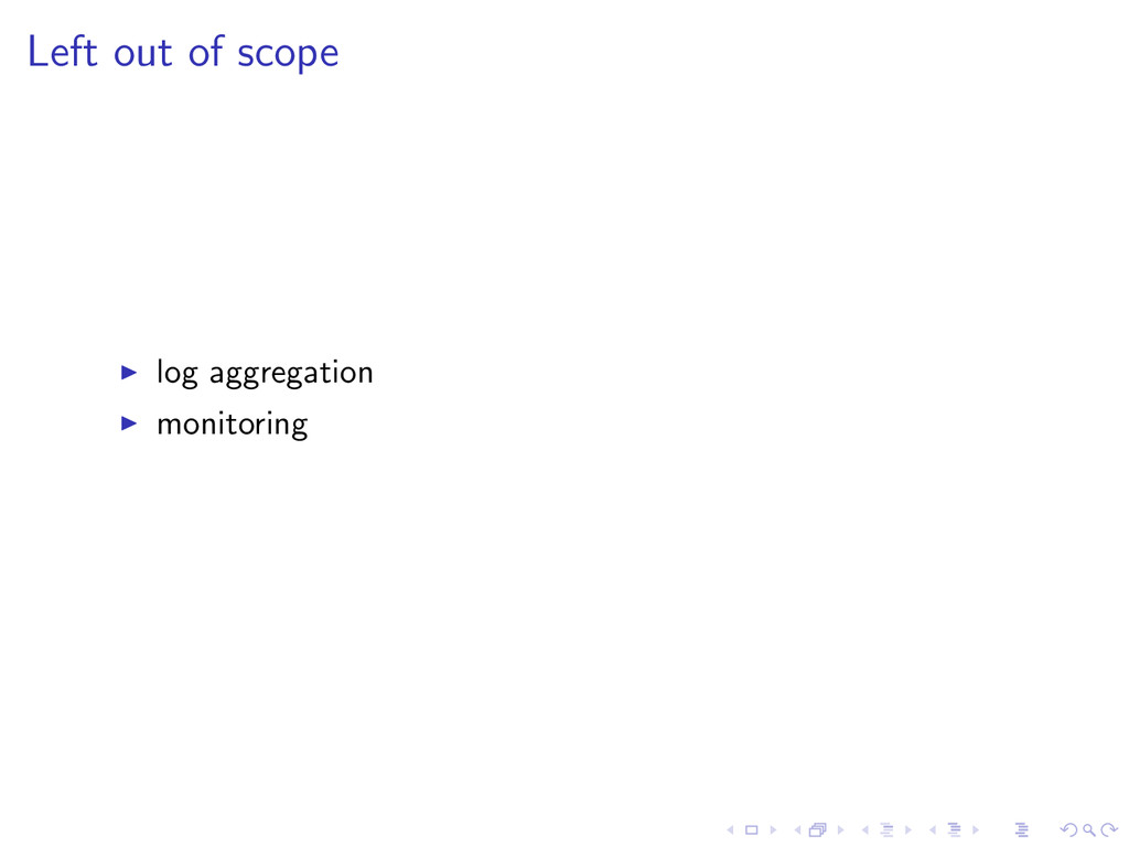 Left out of scope log aggregation monitoring