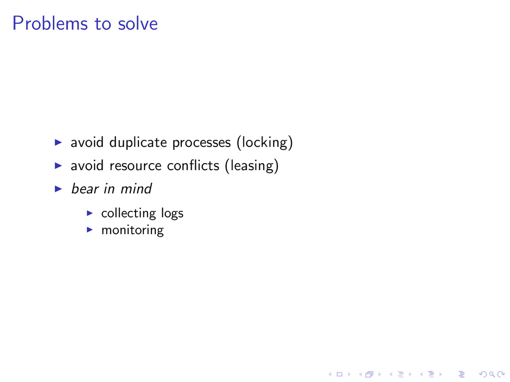 Problems to solve avoid duplicate processes (lo...