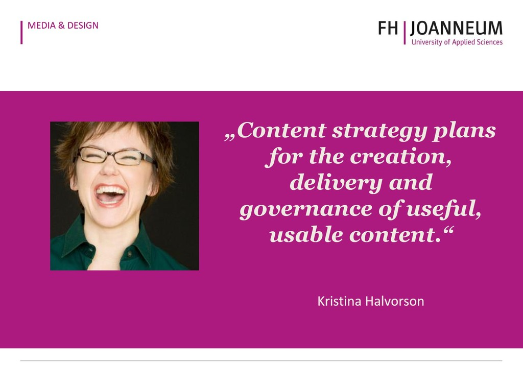 """""""Content strategy plans for the creation, deliv..."""