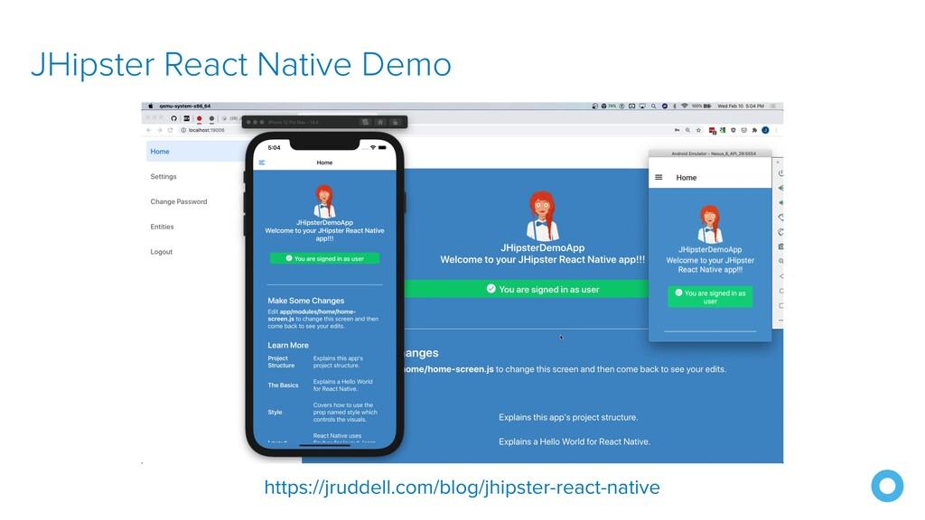 JHipster React Native Demo https://jruddell.com...