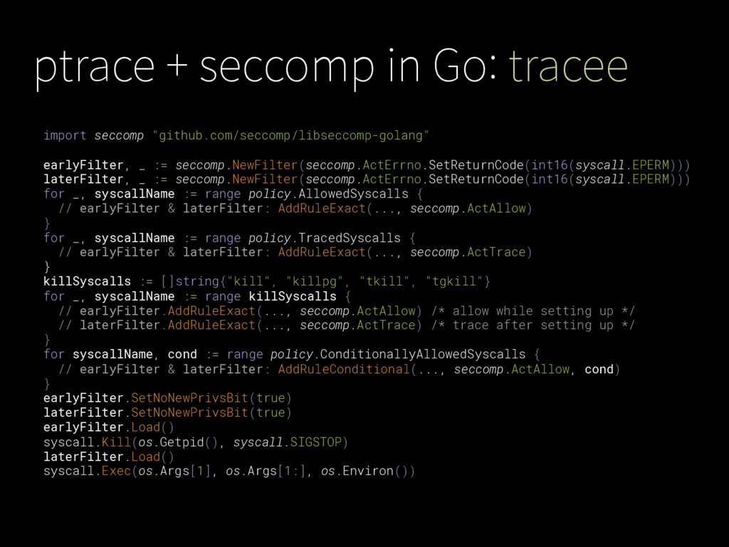 """ptrace + seccomp in Go: tracee import seccomp """"..."""