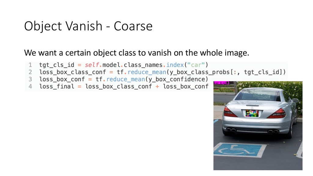 Object Vanish - Coarse We want a certain object...