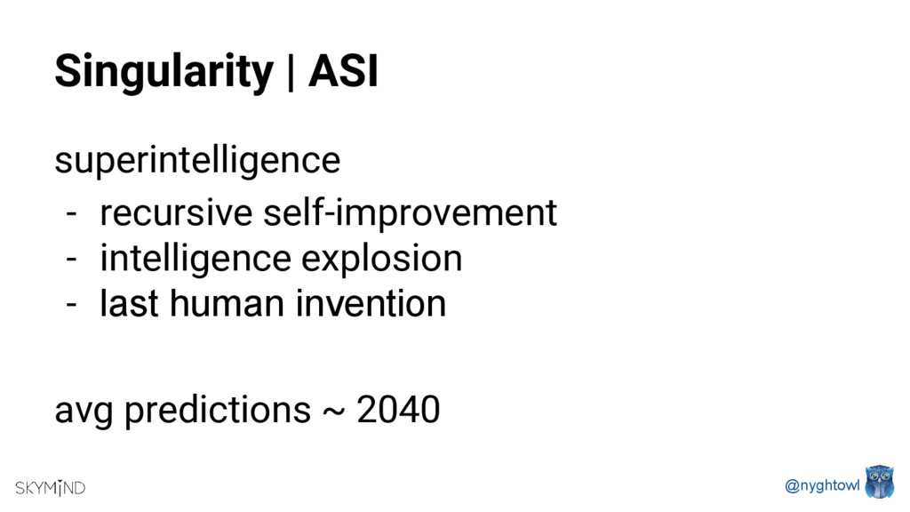 @nyghtowl Singularity | ASI superintelligence -...