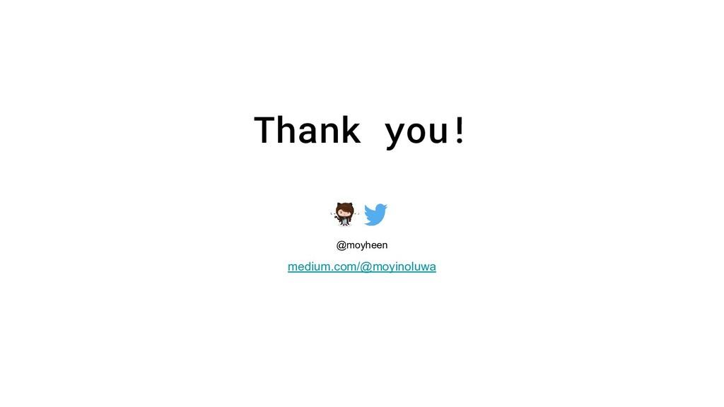 Thank you! @moyheen medium.com/@moyinoluwa