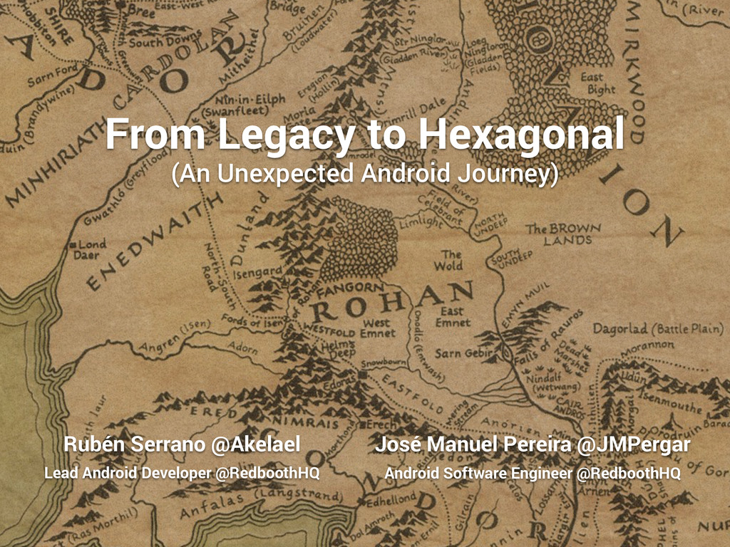From Legacy to Hexagonal (An Unexpected Android...