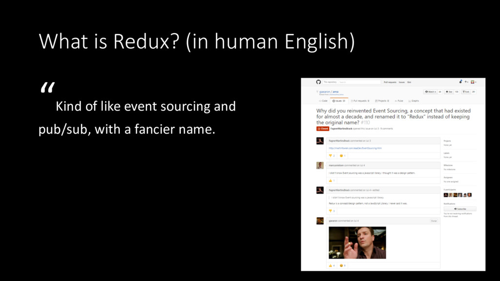 """What is Redux? (in human English) """"Kind of like..."""