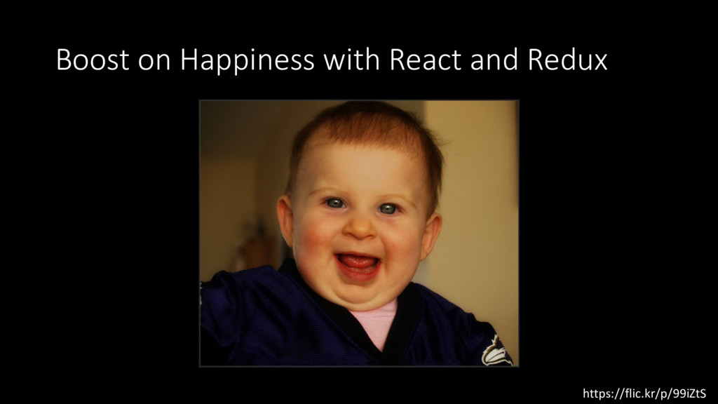 Boost on Happiness with React and Redux https:/...
