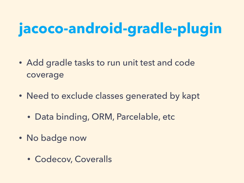 jacoco-android-gradle-plugin • Add gradle tasks...