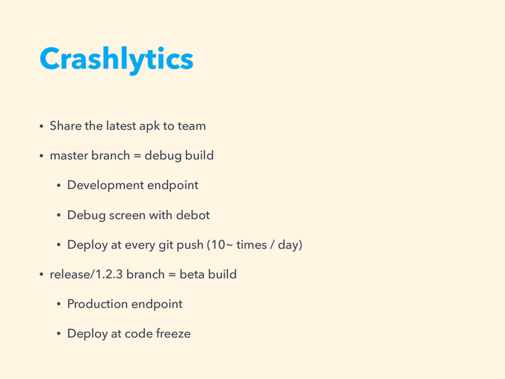 Crashlytics • Share the latest apk to team • ma...