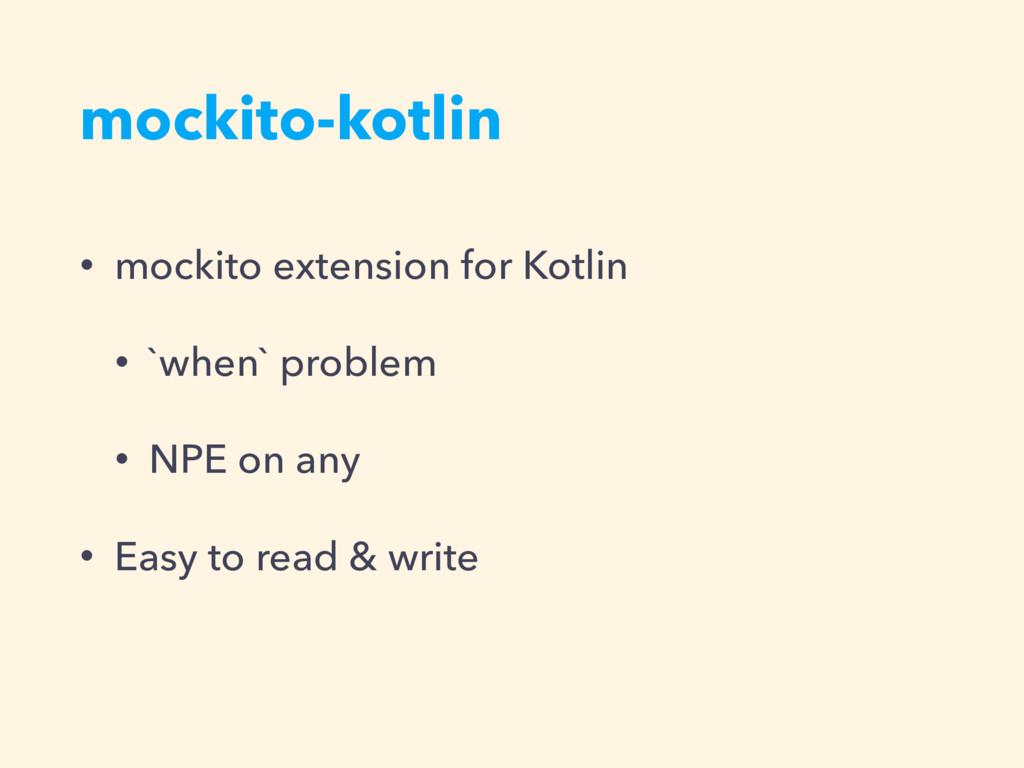 mockito-kotlin • mockito extension for Kotlin •...