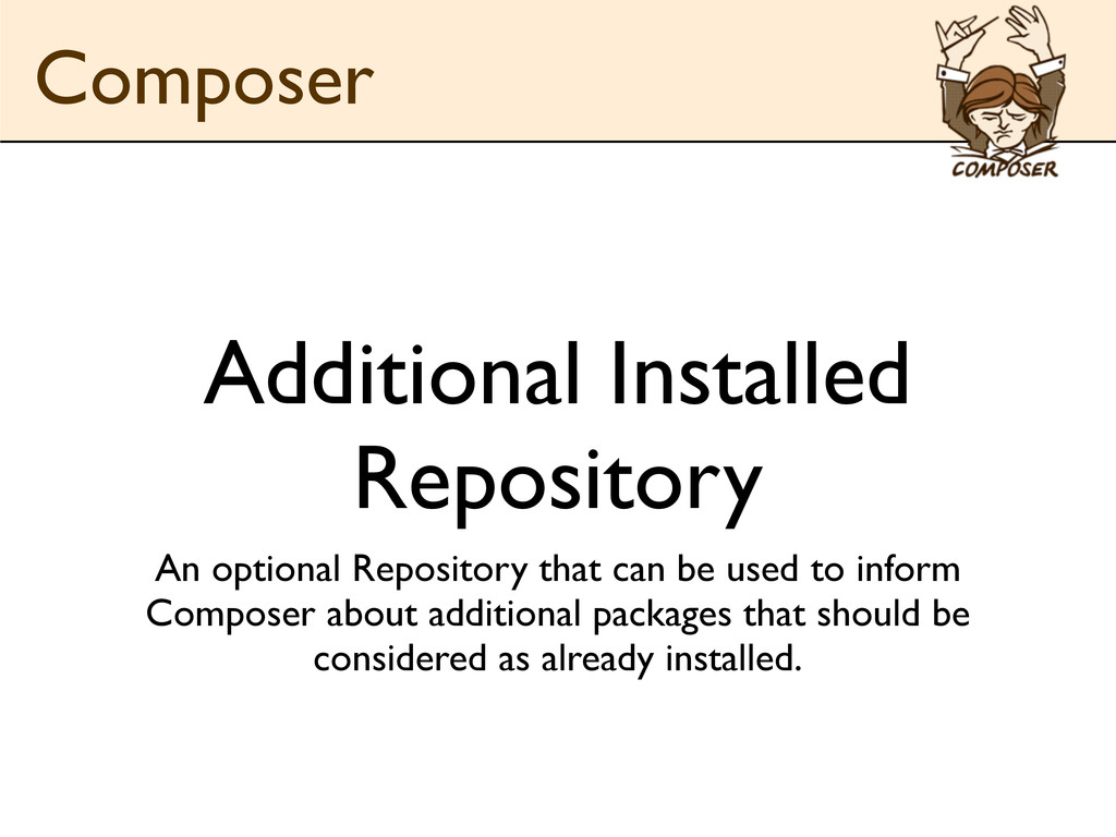 Additional Installed Repository An optional Rep...