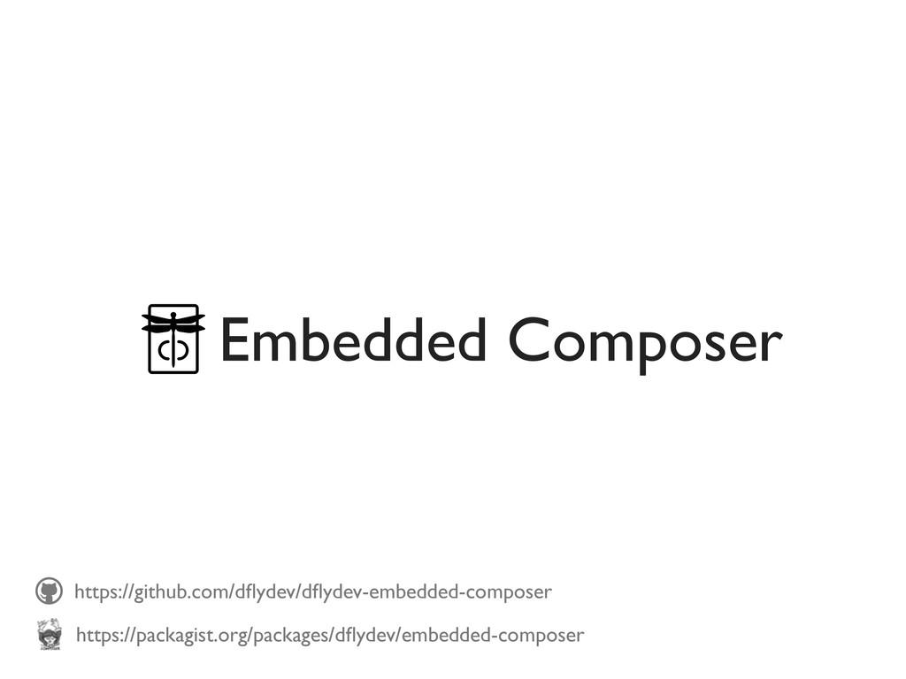 https://github.com/dflydev/dflydev-embedded-compo...